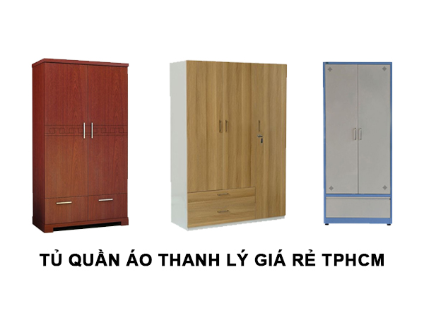 Tủ quần áo thanh lý giá rẻ TPHCM